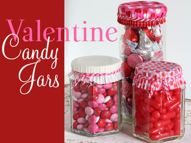 DIY-Valentine's-Day-Candy-Jars 30+ Easy Valentine's Day Crafts for Kids