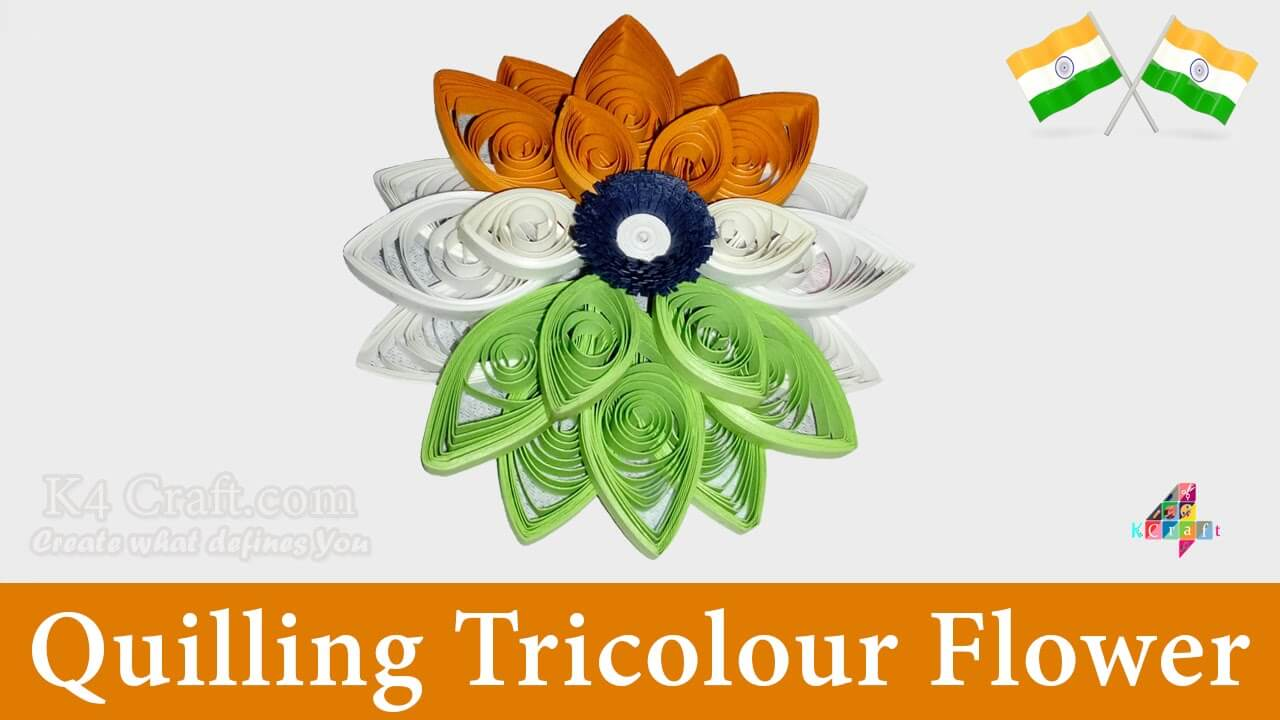 "How to make Indian Tricolour 3D ""Quilling Flower"" Crafts DIY Craft Ideas for India Independence Day and Republic Day"