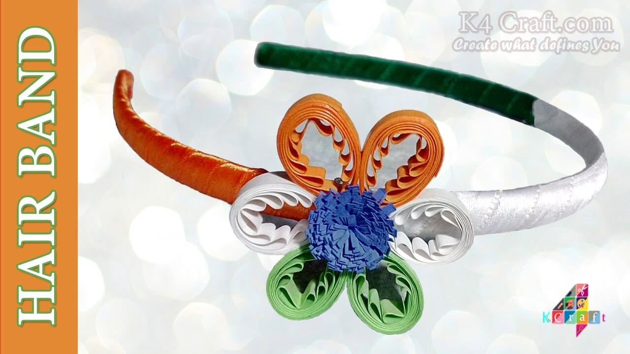 "How to make Indian Tricolour ""Hair Band"" with Quilling Flower DIY Craft Ideas for India Independence Day and Republic Day"