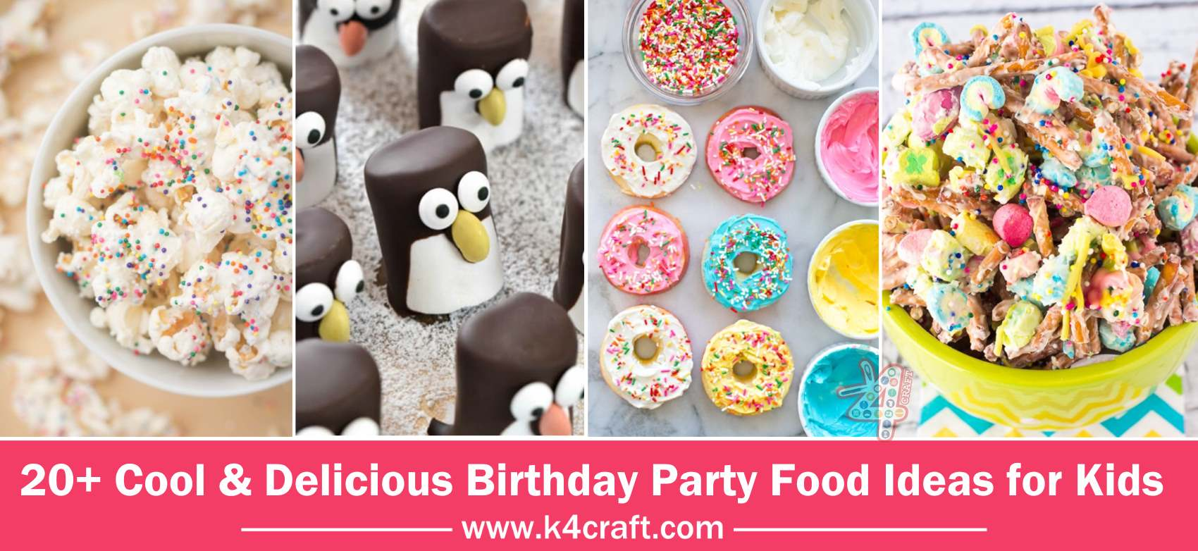 Cool Delicious Birthday Party Food Ideas For Kids K4 Craft