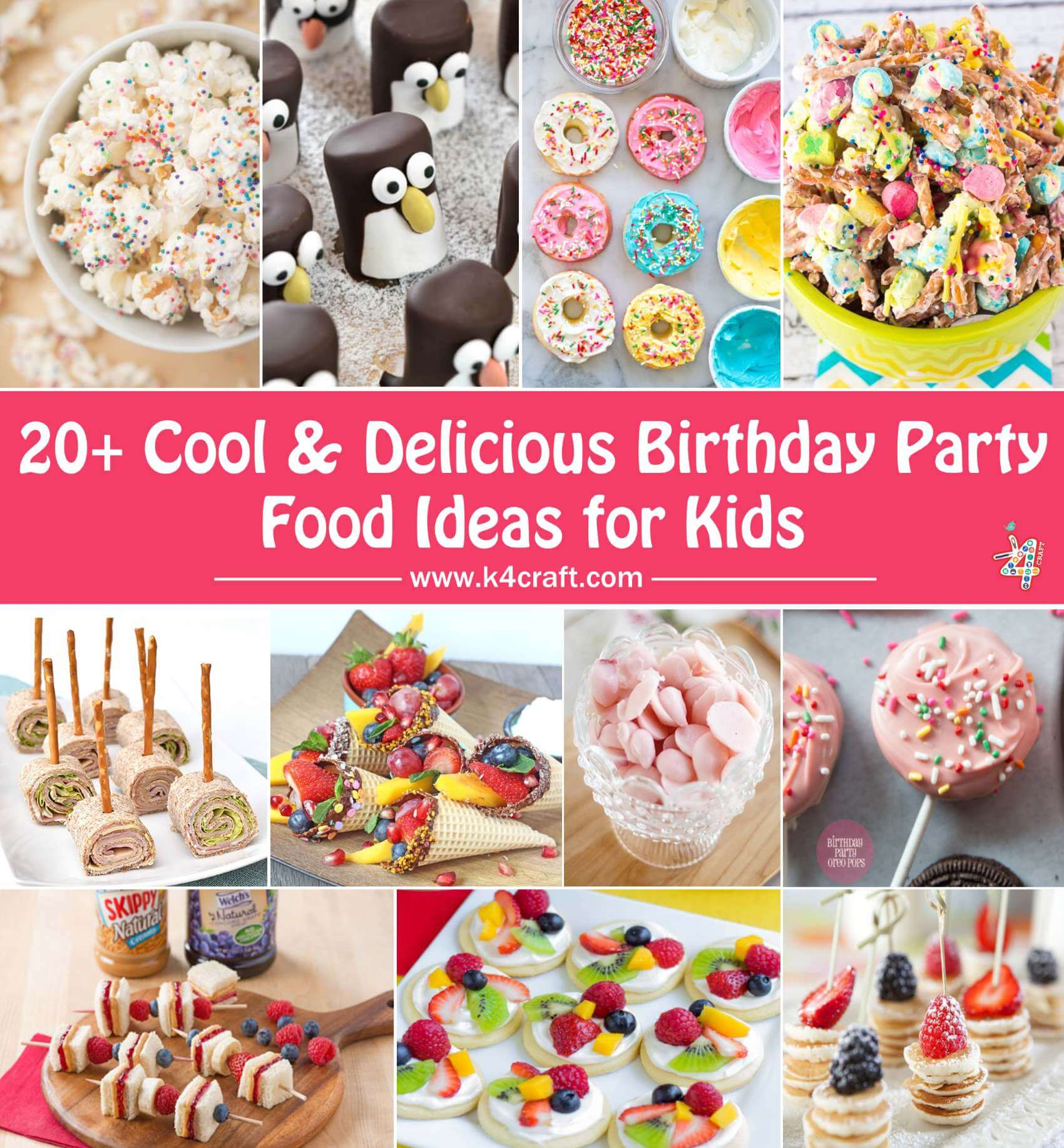 Cool & Delicious Birthday Party Food Ideas for Kids