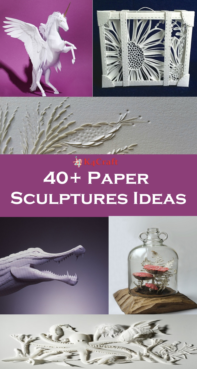 Advanced Craft : Amazing Paper Sculptures Ideas