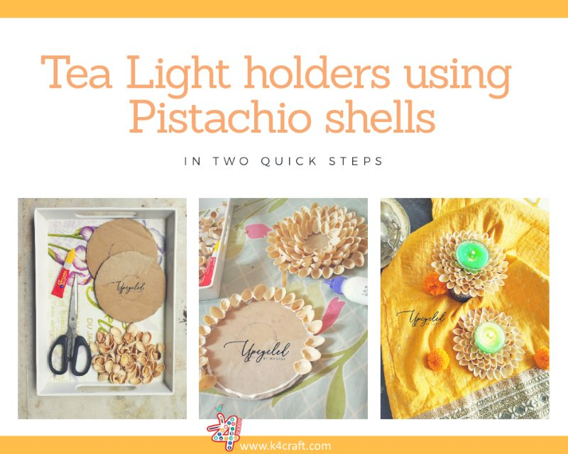 Tea light holders using Pistachio Shells  Beautiful Ways to Decorate Your Home This Diwali