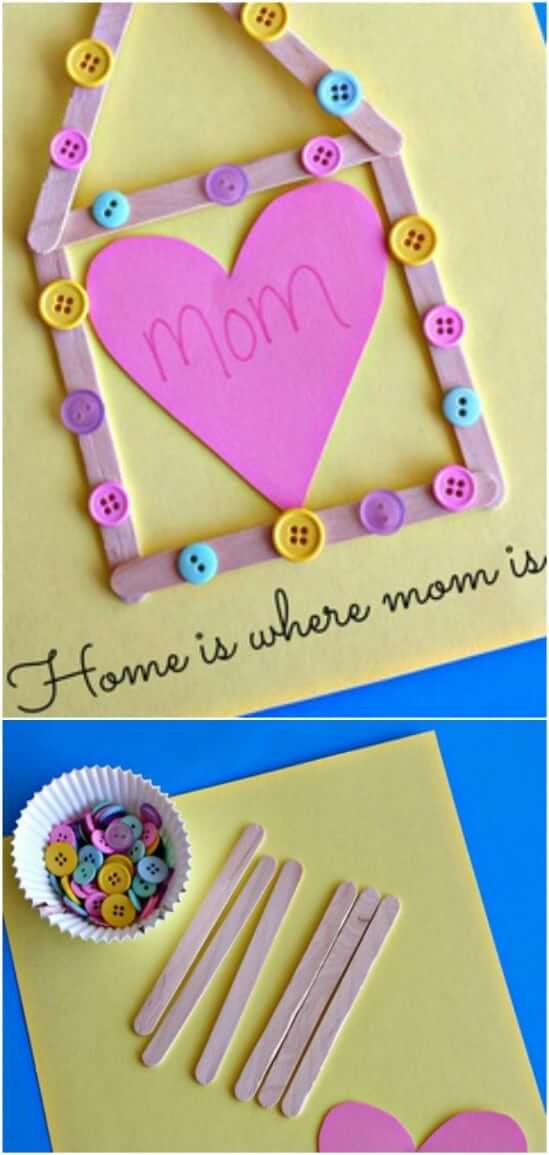 """Home is Where Mom is"" Craft Easy Popsicle Stick Crafts & Activities for Kids"