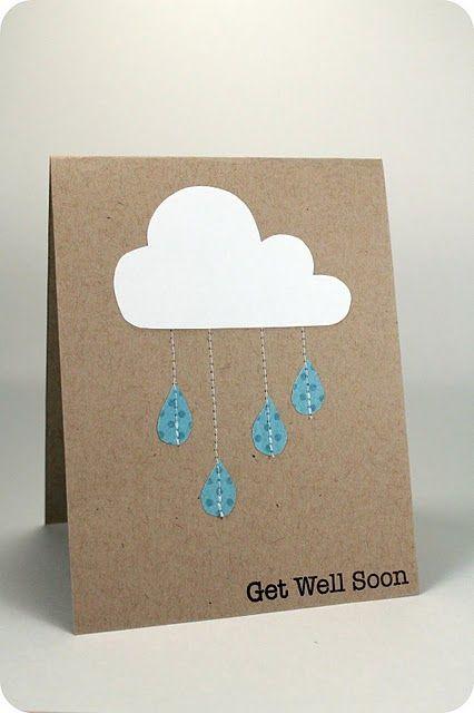 "Faux Rain Get Well Soon Card Beautiful DIY ""Get Well Soon"" Card Ideas"