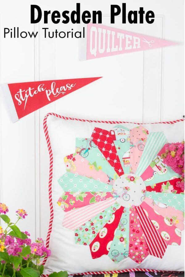 Dresden Plate Pillow Tutorial Easy & Creative DIY Pillow Making Ideas & Tutorials at home