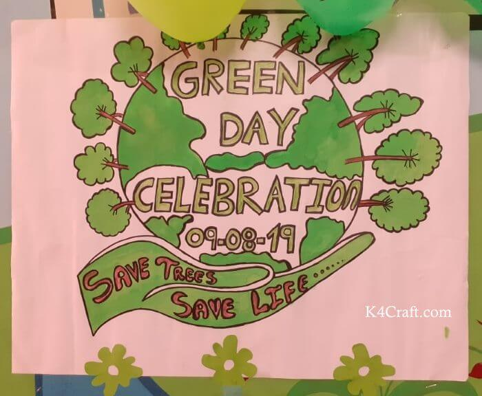 Green day crafts for kids, toddlers, preschool -   Green Day Celebration With Save Tree And Save Life Poster